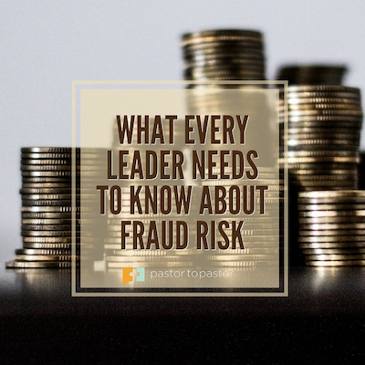 What Every Leader Needs to Know about Fraud Risk