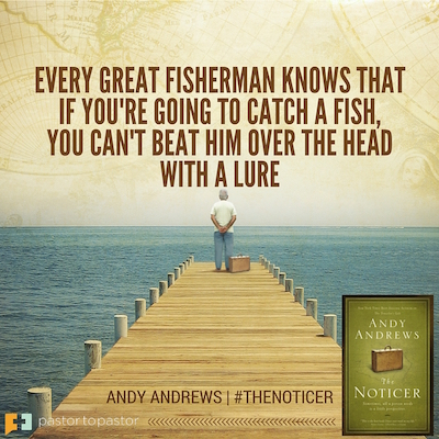 P2P 4-5-16 Andy Andrews - The Noticer-quote