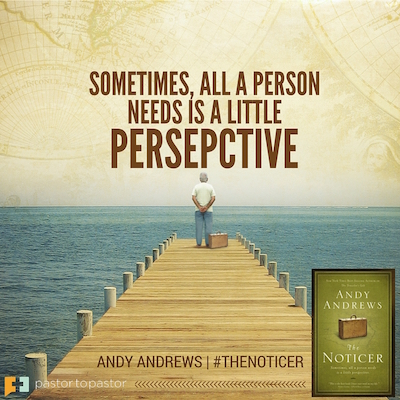 The Noticer – Sometimes, All A Person Needs Is A Little Perspective