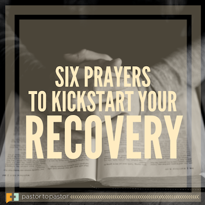 These 6 Short Prayers Will Kickstart Your Way to Recovery - Church