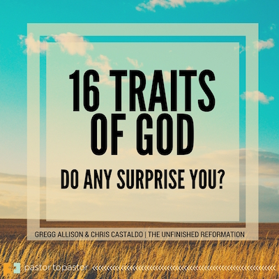 16 Traits of God: Do Any Surprise You?