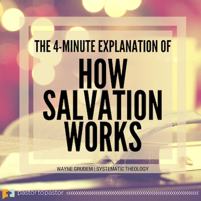 How Salvation Works