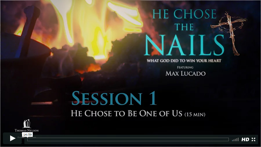 Session 1 - He Chose to Be One of Us