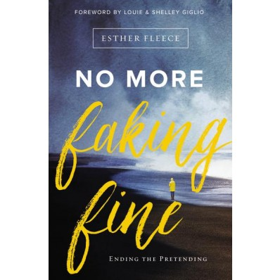 Lament - No More Faking Fine by Esther Fleece