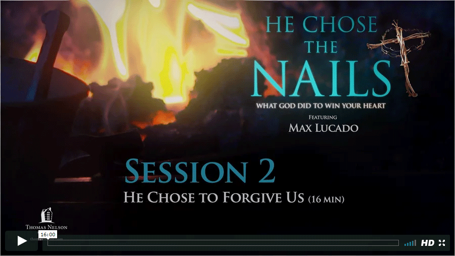 Session 2 - He Chose to Forgive Us
