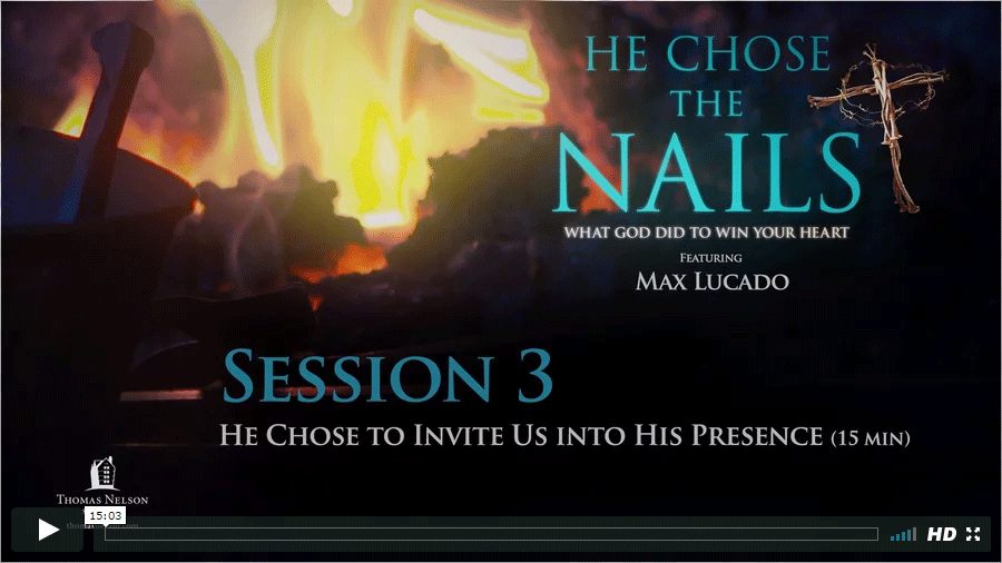 Session 3 - He Chose to Invite Us into His Presence