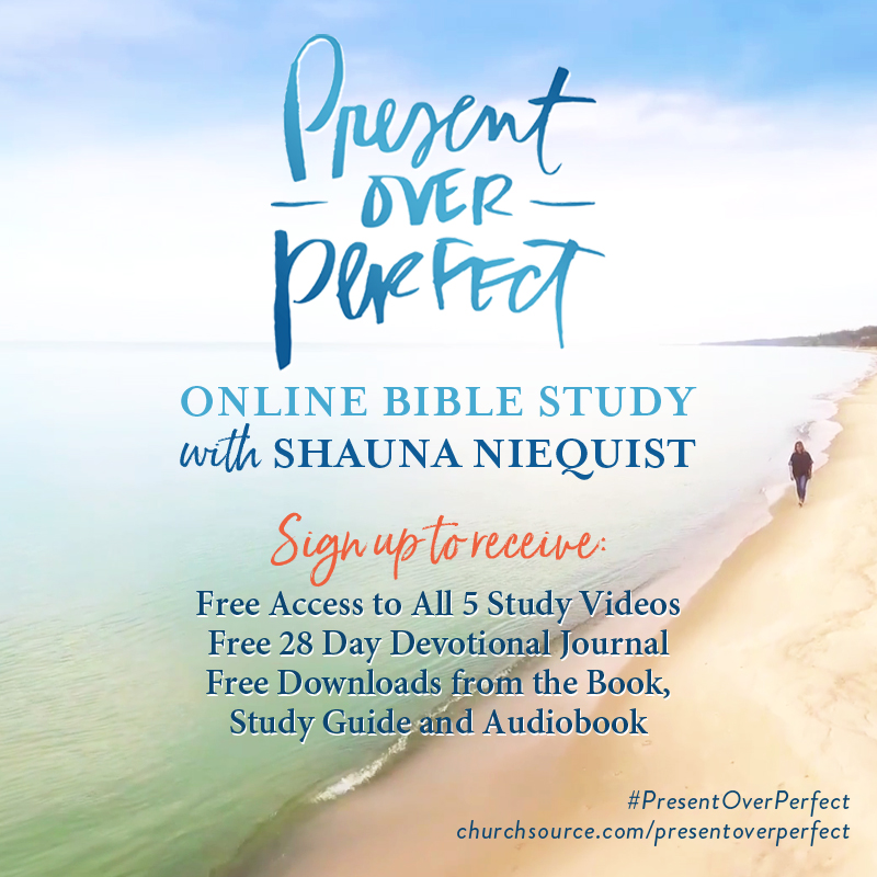Present Over Perfect Online Bible Study Free Resources