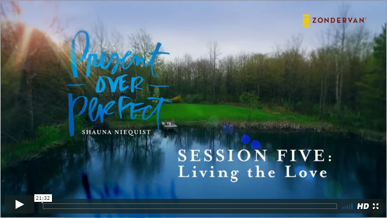 Session 5 - Living the Love