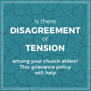 Need to Resolve a Church Disagreement Between Elders? This Grievance Policy Will Help
