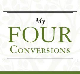 My Four Conversions - My Emotionally Healthy Church