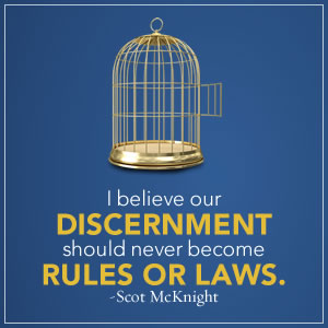 The Path to Discernment in the Local Church: Thoughts from Scot McKnight