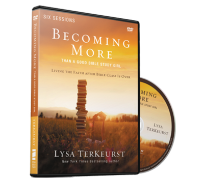 Becoming More Than a Good Bible Study Girl Video Study DVD by Lysa TerKeurst