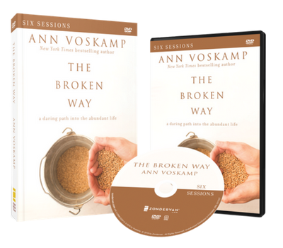 The Broken Way DVD and Study Guide Pack by Ann Voskamp