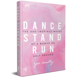 Dance, Stand, Run by Jess Connolly