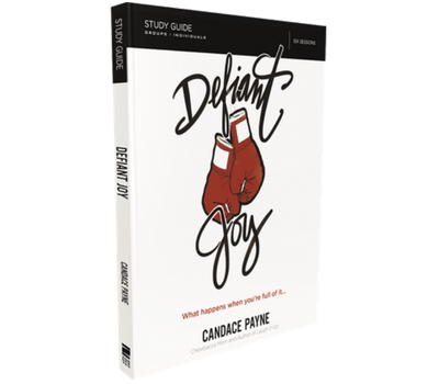 Defiant Joy Study Guide by Candace Payne