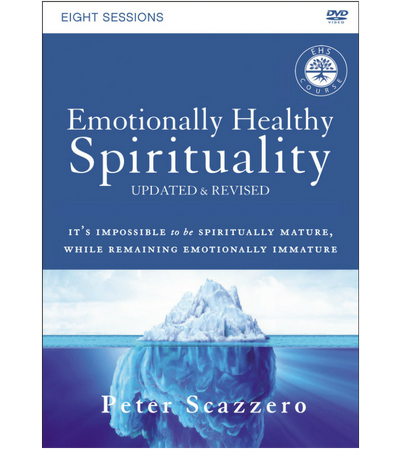 Emotionally Healthy Spirituality Workbook by Peter and Geri Scazzero