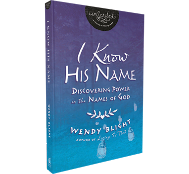 I Know His Name by Wendy Blight