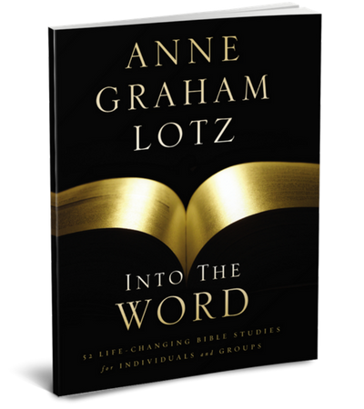Into the Word by Anne Graham Lotz
