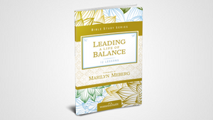 LEADING A LIFE OF BALANCE