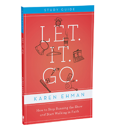 Let. It. Go. Study Guide by Karen Ehman