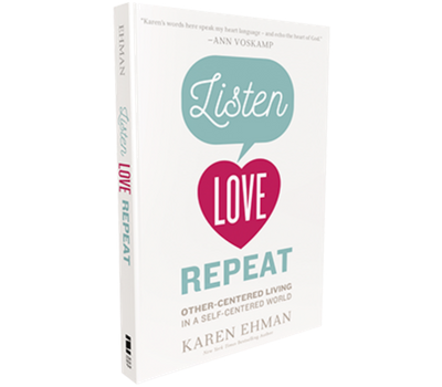 Listen, Love, Repeat by Karen Ehman