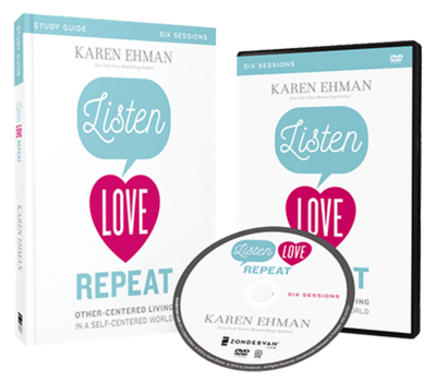 Listen, Love, Repeat DVD and Study Guide Pack by Karen Ehman