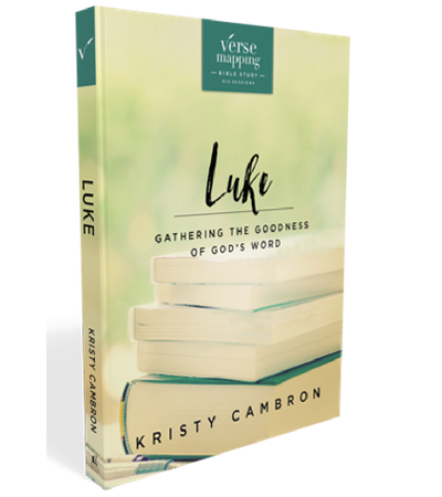 Verse Mapping Luke Study Guide by Kristy Cambron