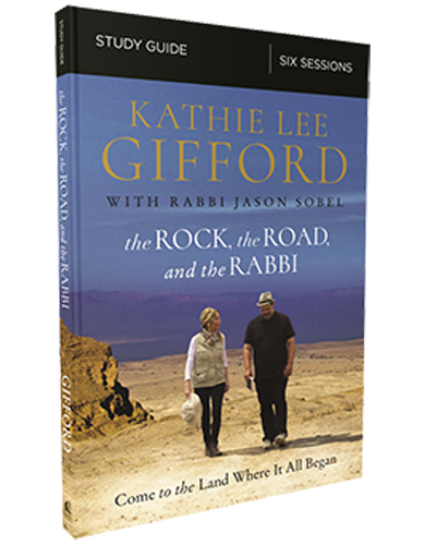 The Rock, The Road, and The Rabbi Study Guide by Kathie Lee Gifford