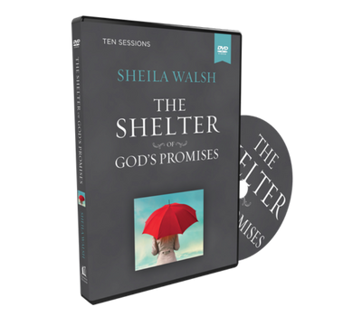 The Shelter of God's Promises Video Study DVD by Sheila Walsh
