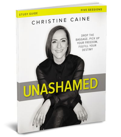 Unashamed Study Guide by Christine Caine