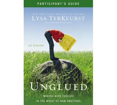 Unglued Participant's Guide by Lysa TerKeurst