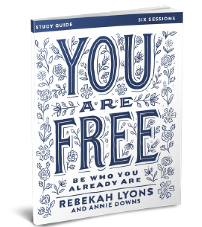 You Are Free Study Guide by Rebekah Lyons