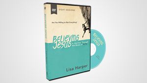 Believing Jesus by Lisa Harper