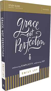 Grace Not Perfection Study Guide by Emily Ley
