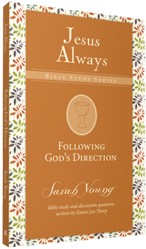 Following God's Direction: Jesus Always Bible Study Series by Sarah Young