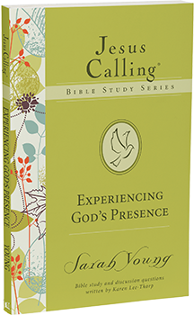 Experiencing God's Presence: Jesus Calling Bible Study Series by Sarah Young