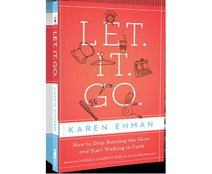 Let. It. Go. by Karen Ehman