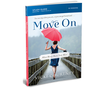 Move On Study Guide by Vicki Courtney