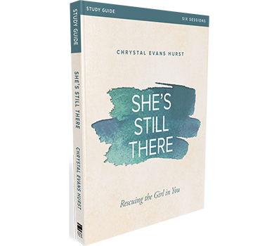 She's Still There Study Guide by Chrystal Evans Hurst
