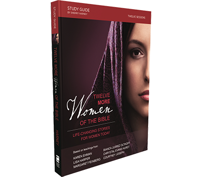 Twelve More Women of the Bible Study Guide by Sherry Harney