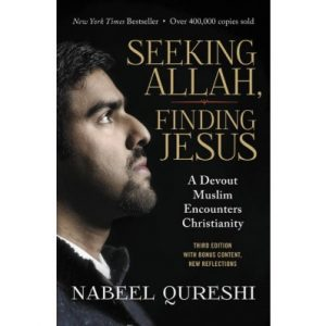 Seeking Allah, Finding Jesus - How Can Christians Reach Muslims?