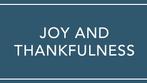 Joy and Thankfulness
