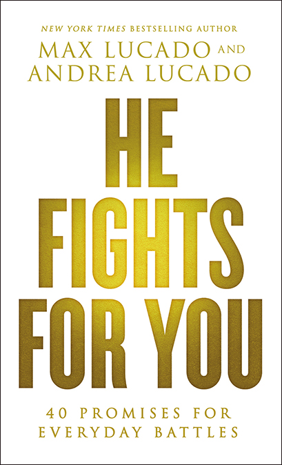 He Fights for You Booklet by Max Lucado