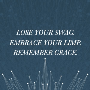 Pastor, Lose Your Swag and Embrace Your Limp