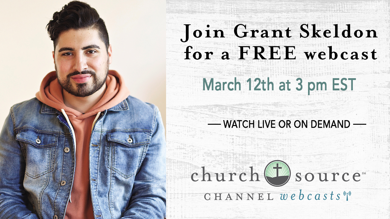 How to effectively engage and connect with millennials in the church - Webcast with Grant Skeldon