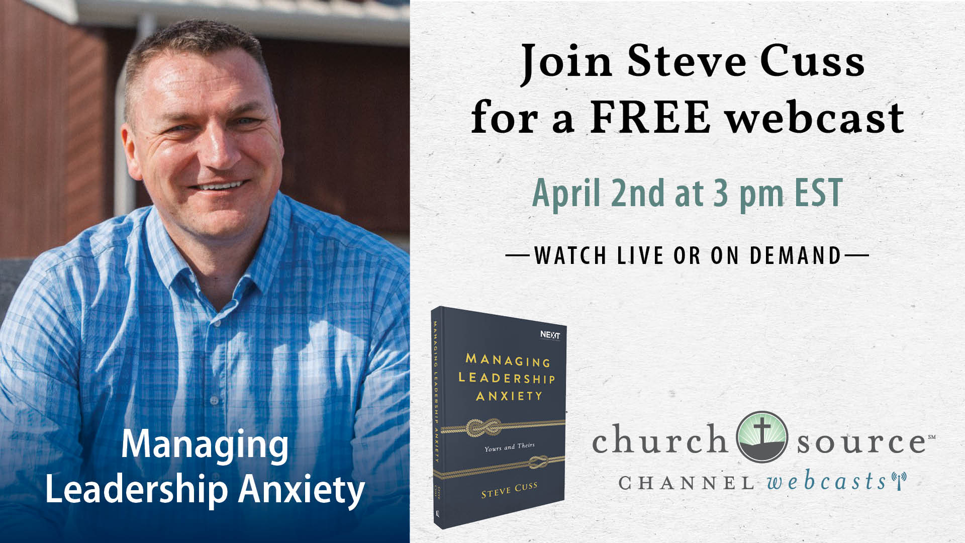 Managing Leadership Anxiety - Webcast with Steve Cuss