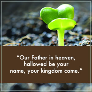 "What ""Your Kingdom Come"" Really Means"