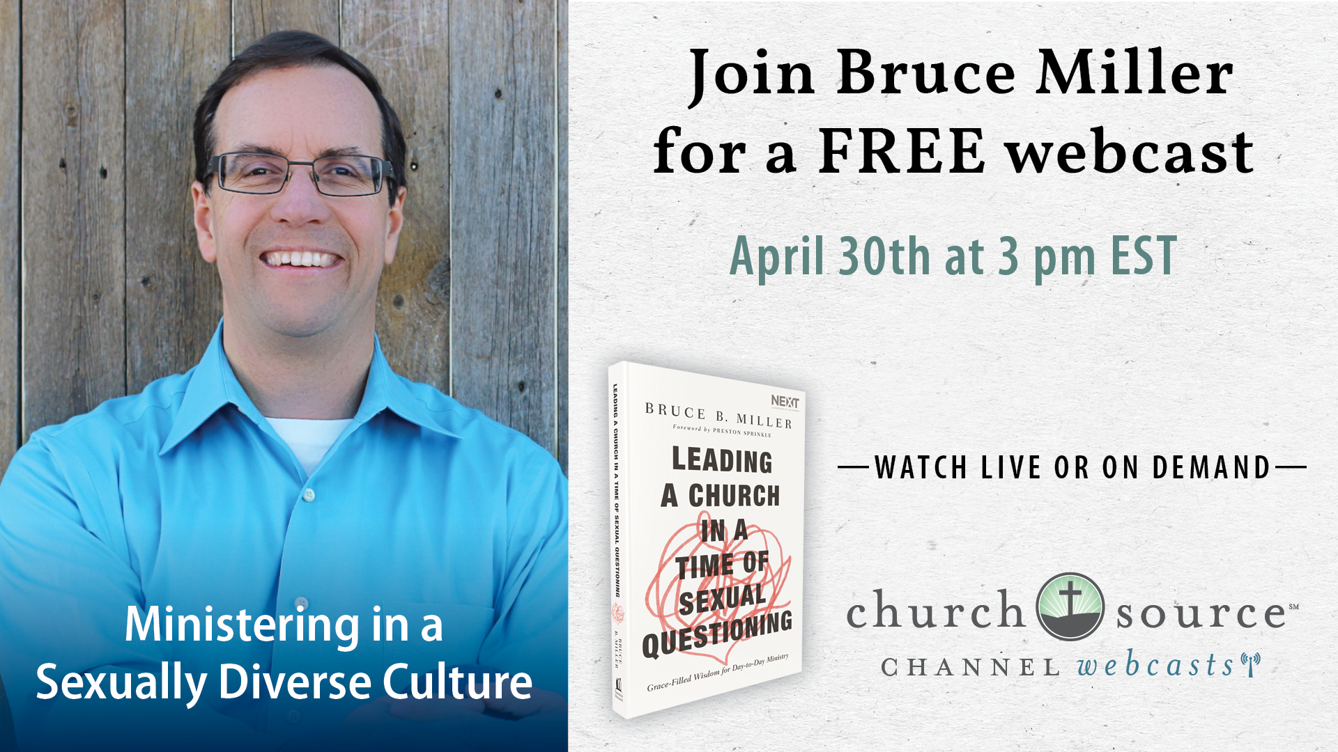 How to Minister in a Sexually Diverse Culture - Webcast with Bruce Miller