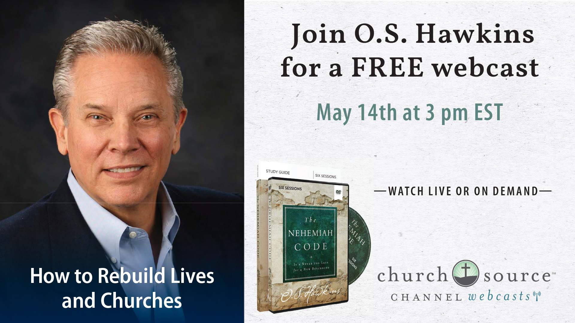How to Rebuild Lives and Churches - Webcast with O.S. Hawkins