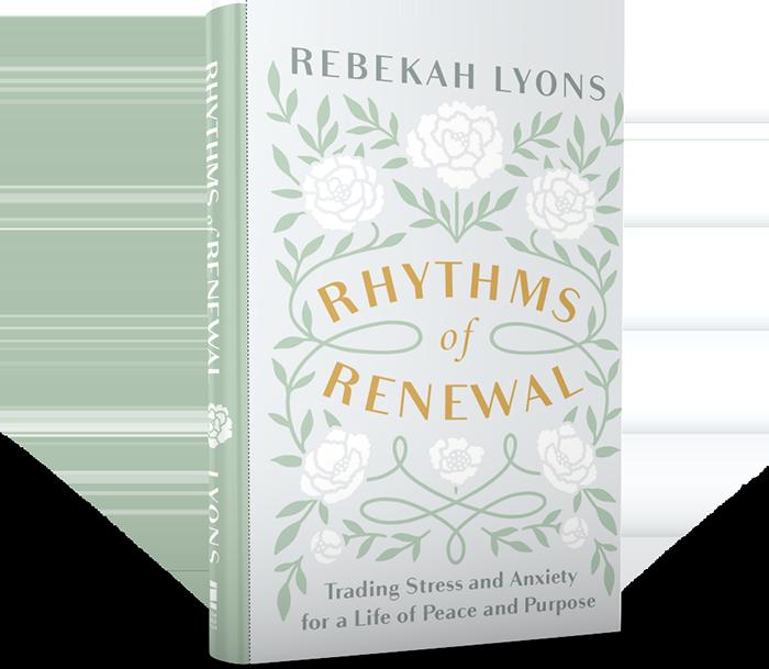 Rhythms of Renewal by Rebekah Lyons